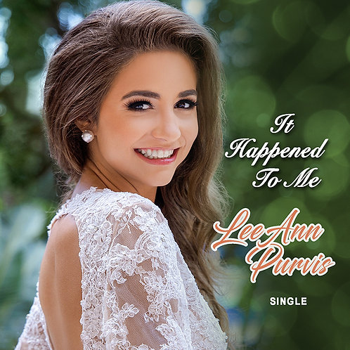 """LeeAnn Purvis - """"It Happened To Me""""CD Single"""