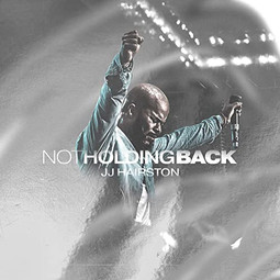 "JJ Hairston Drops 11th Studio Album, ""Not Holding Back"""
