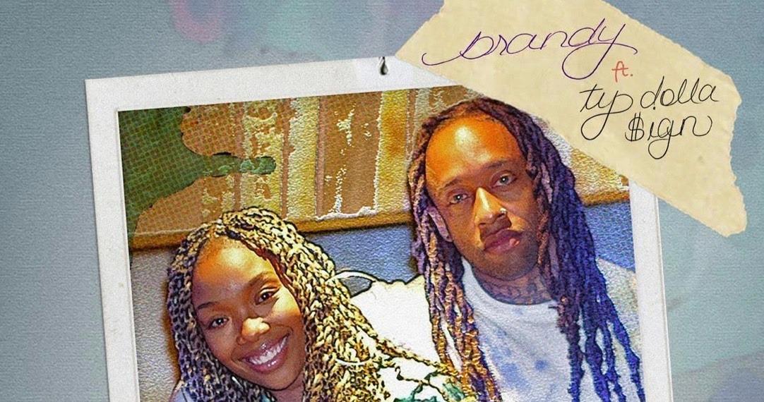 Brandy & Ty Dolla $ign