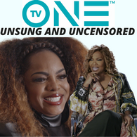 Leela James & Mona Scott-Young Host TV One's Docuseries' Unsung and Uncensored