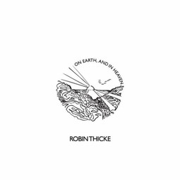 """Robin Thicke Drops New Album, """"On Earth, and in Heaven"""""""