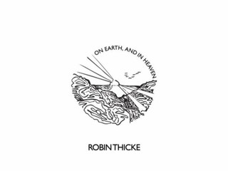 "Robin Thicke Drops New Album, ""On Earth, and in Heaven"""