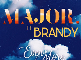 "MAJOR releases ""Even More"""