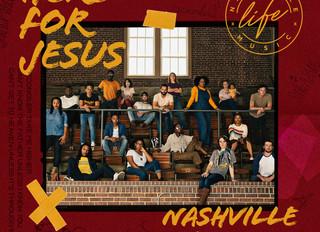"Nashville Life Music Releases First Studio Album ""Here For Jesus"""