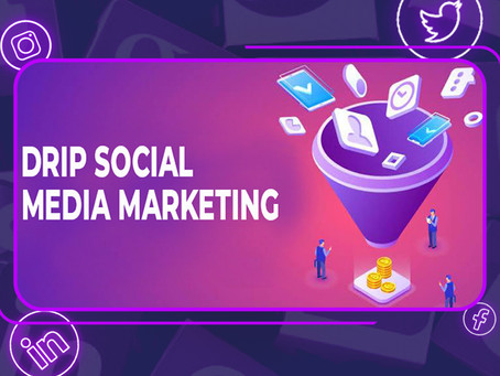 What Is Drip Social Media Marketing?