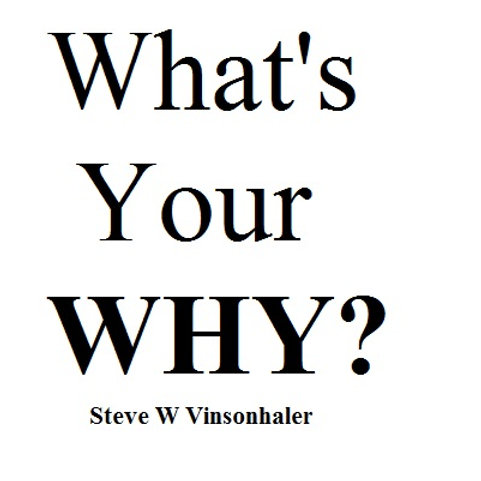 Whats Your Why?
