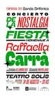 Concierto de la Fiesta de la Nostalgia - Homenaje a Raffaella Carrà