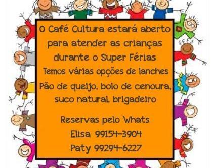 Café Cultura - Super Férias