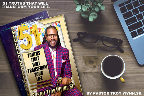 BOOK: 51 TRUTHS THAT WILL TRANSFORM YOUR LIFE.