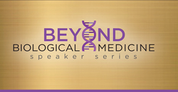 Beyond Biological Medicine Speaker Series hosted by Christine Schaffner