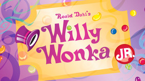 Audition Materials for Willy Wonka JR