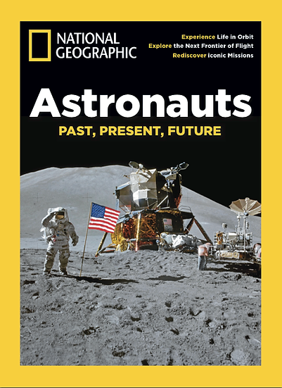 National Geographic Special Issues - Astronauts