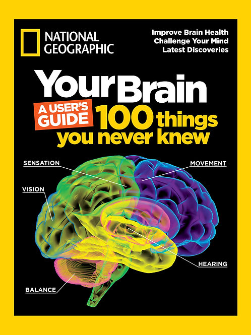 Your Brain: 100 Things You Never Knew
