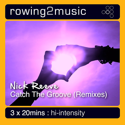 Catch The Groove (Remixes) - Nick Reeve