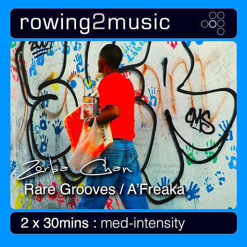 Rare Grooves - A'Freaka - Zorba Chan