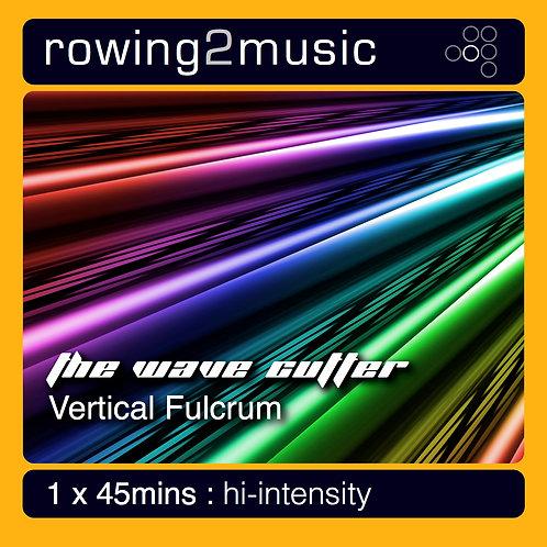 Vertical Fulcrum - The Wave Cutter