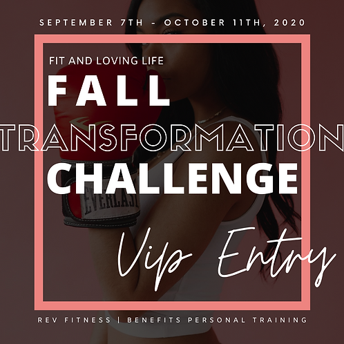 VIP ENTRY | FALL Transformation Challenge (Paid in Full)