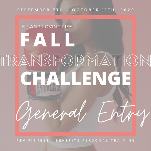 GENERAL ENTRY | FALL Transformation Challenge (Paid in Full)