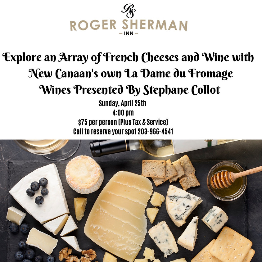 New Canaan's own La Dame du Fromage Wines Presented by Stephane Collot