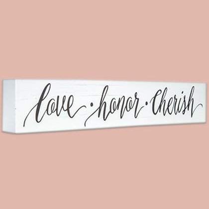 Love Honor Cherish Sign