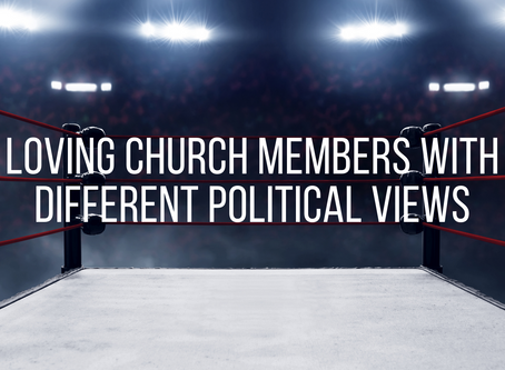 Loving church members with different political views