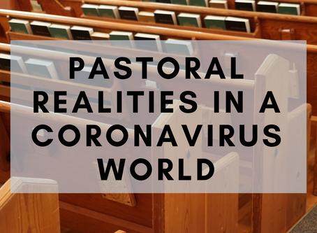Pastoral Realities in a Coronavirus World