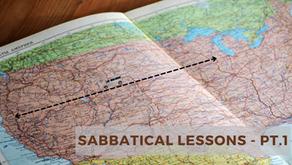 Sabbatical Lessons - pt. 1