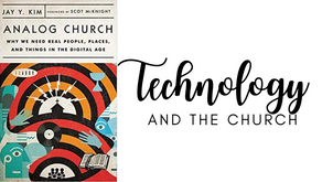The Church & Technology