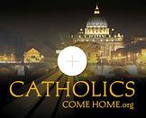catholicscomehome.jpg