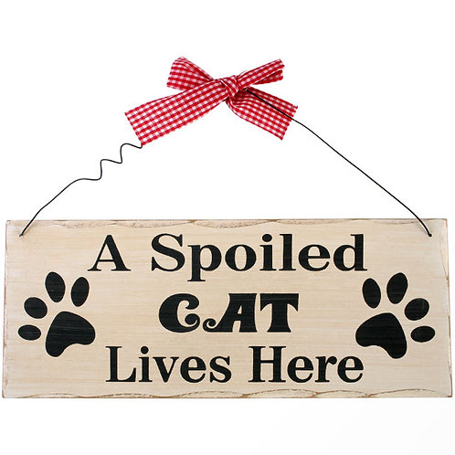 A spoiled cat plaque