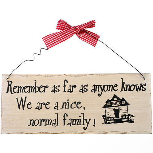 Remember as far as anyone plaque