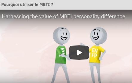 Le MBTI ... pour mieux se connaître