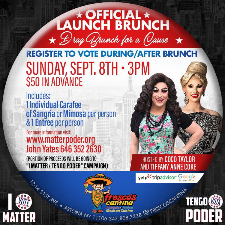 I Matter/Tengo Poder Campaign Launch Event - Drag Brunch for a Cause