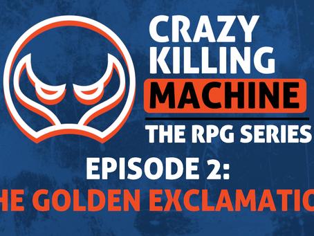 Keyforge RPG Episode 2: The Golden Exclamation