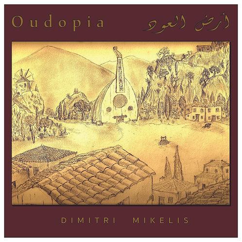 Oudopia / Dimitri Mikelis