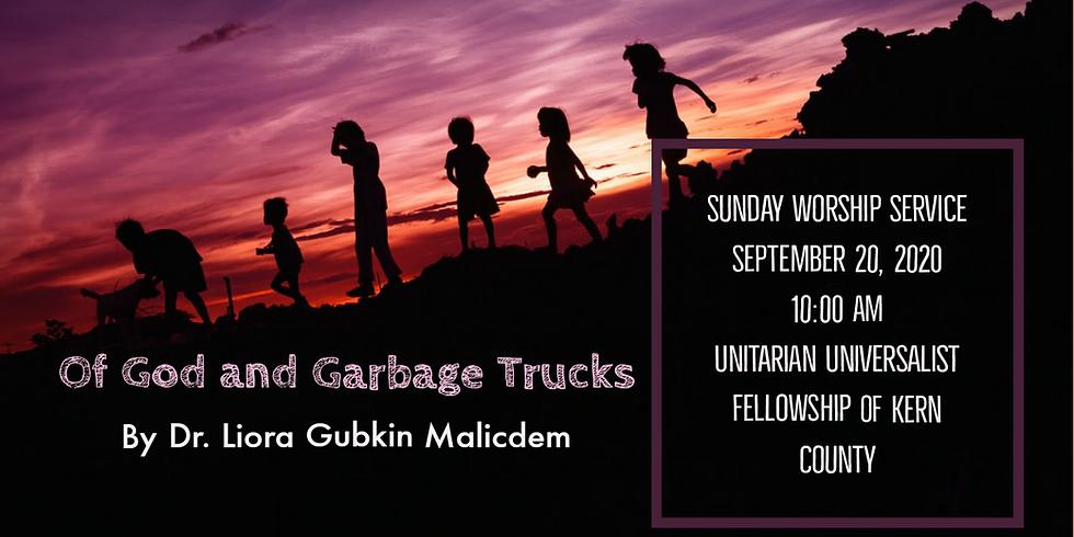 Of God and Garbage Trucks Sermon by Dr. Liora Gubkin Malicdem