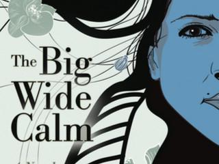 """Rich Marcello """"The Big Wide Calm"""""""