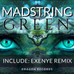 MADSTRING - GREEN (Exenye Remix) - a musical work of art