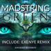MADSTRING - GREEN (Exenye Remix) - a musical work of art