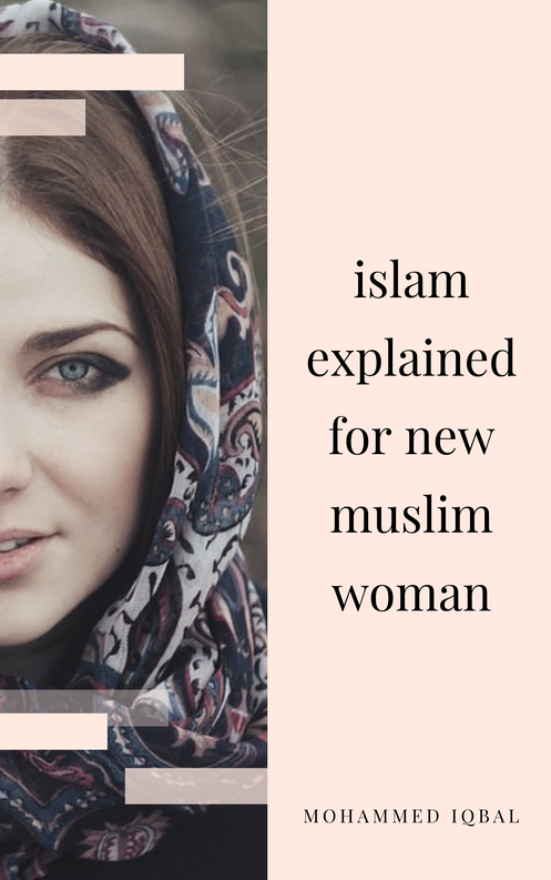 Islam explained for new muslim woman