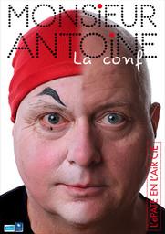 M. ANTOINE LA CONF !