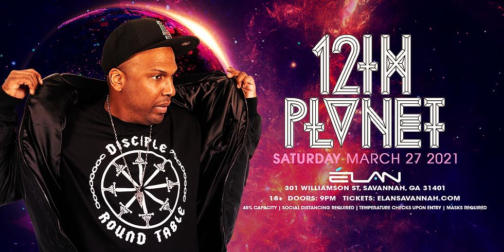 12th Planet at Elan Savannah (Sat, Mar 27th)