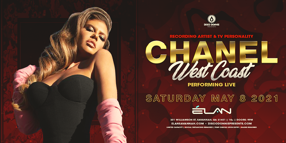 Chanel West Coast Live (Sat. May. 8th)