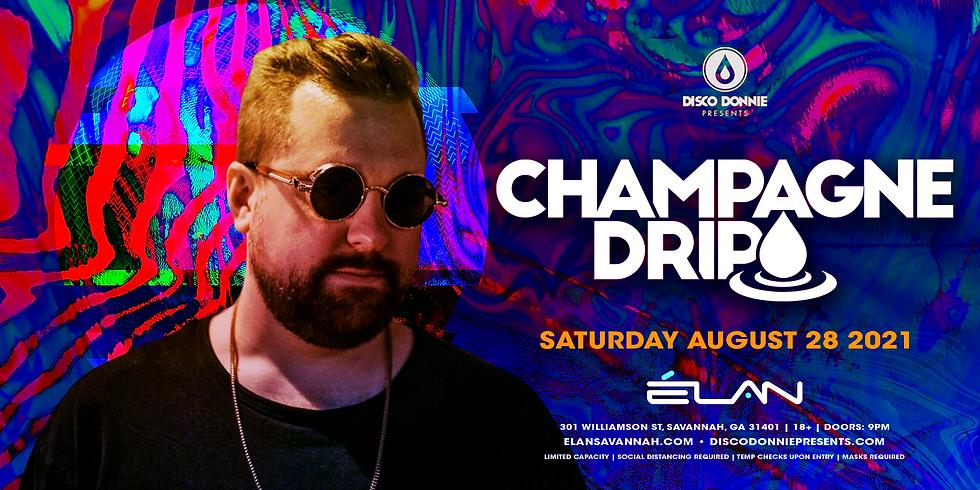 Champagne Drip at Elan Savannah (Sat, Aug. 28th)