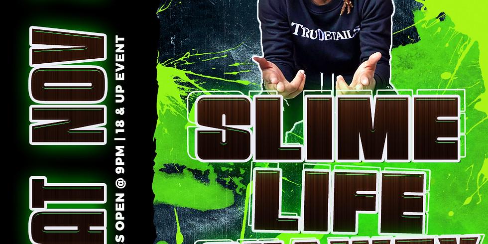 SlimeLife Shawty Live (Sat. Nov. 7th)