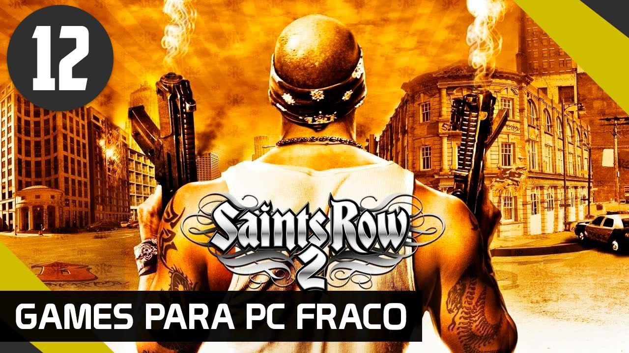 GAMES PARA PC FRACO - SAINTS ROW 2 EM PORTUGUÊS