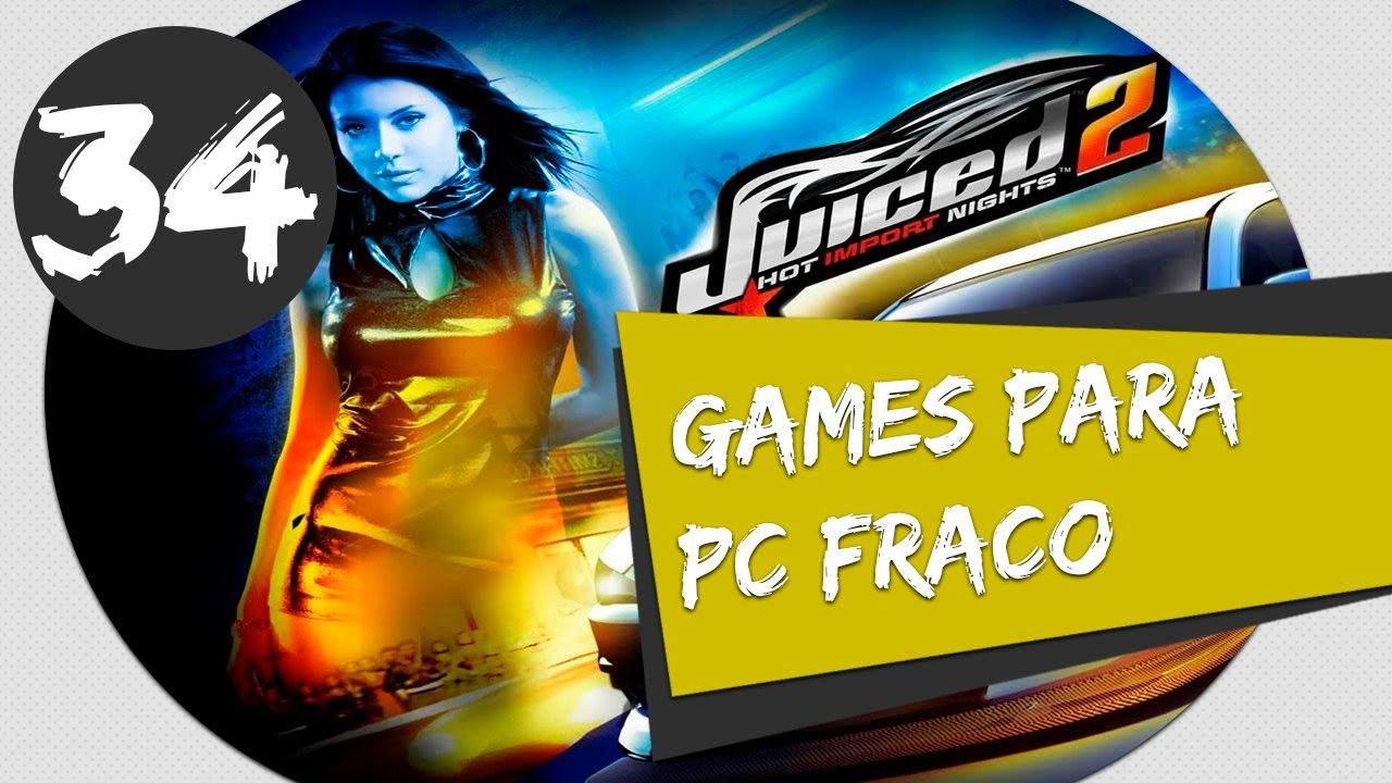 GAMES PARA PC FRACO JUICED 2