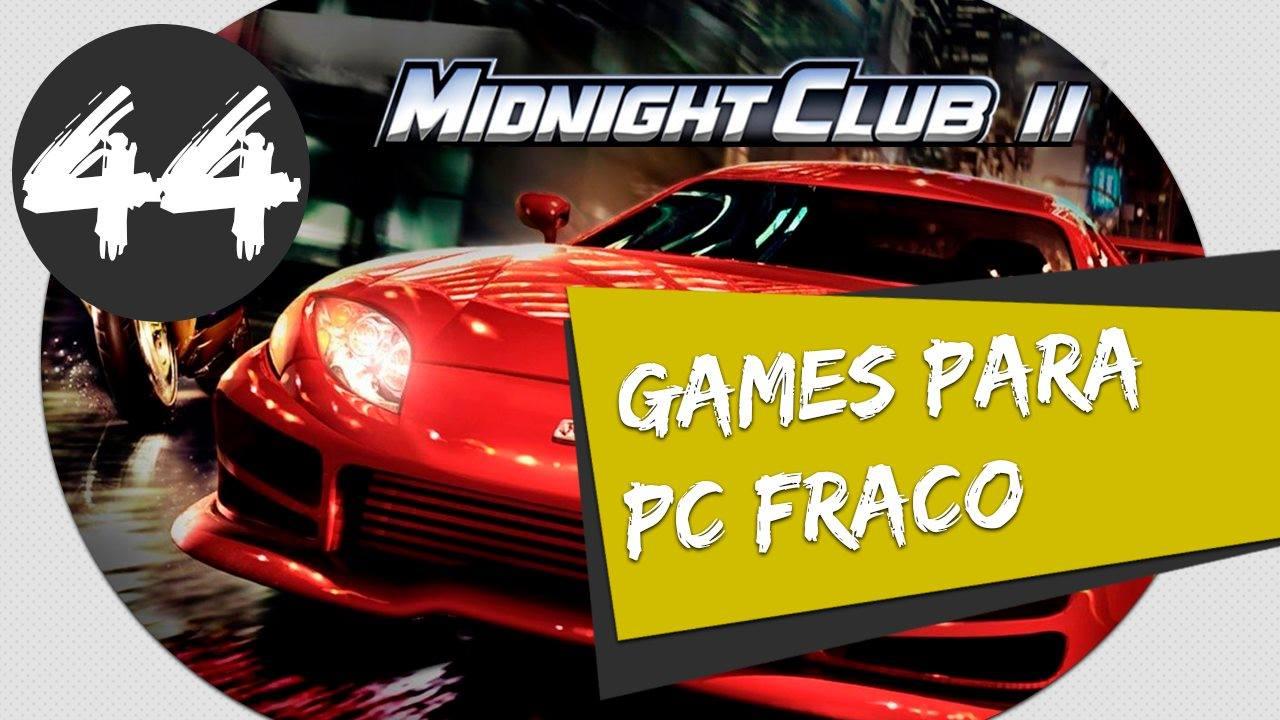 GAMES PARA PC FRACO - COMO BAIXAR E INSTALAR MIDNIGHT CLUB 2