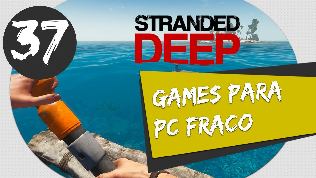 GAMES PARA PC FRACO STRANDED DEEP