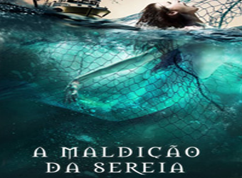 DOWNLOAD A MALDIÇÃO DA SEREIA TORRENT